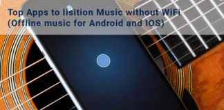 Top Apps to lisition Music without WiFi (Offline music for Android and IOS)
