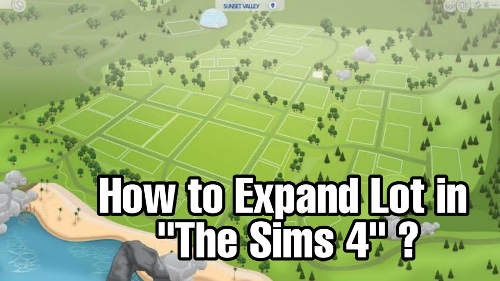 How-To-Expand-Lot-In-TheSims4